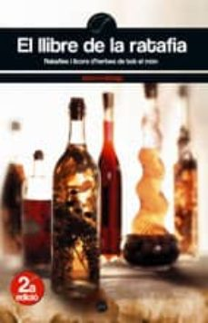 Inmaswan.es El Llibre De La Ratafia: Ratafies I Licors D Herbes De Tot El Mon Image
