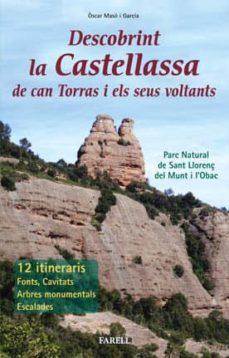 Emprende2020.es Descobrint La Castellassa De Can Torras I Els Seus Voltants Image