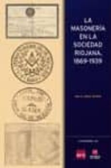 Inmaswan.es La Masonería En La Sociedad Riojana, 1869-1939 Image