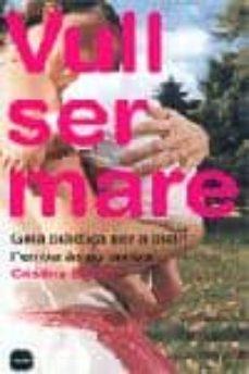 Permacultivo.es Vull Ser Mare: Guia Practica Per A Quan L Embaras No Arriba Image