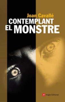 Followusmedia.es Contemplant El Monstre Image