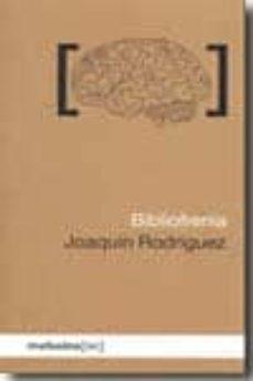 bibliofrenia-joaquin rodriguez-9788496614864