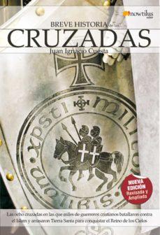 breve historia de las cruzadas (ebook)-juan ignacio cuesta-9788497632164