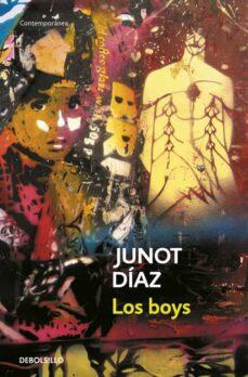 los boys-junot diaz-9788497934664