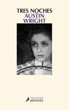 tres noches-austin wright-9788498384864
