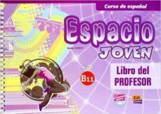 Ojpa.es Espacio Joven B1.1 Libro Del Profesor Image