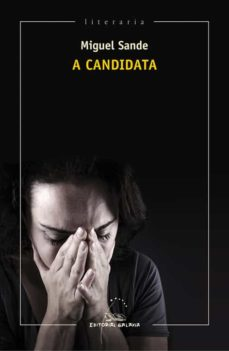 a candidata-miguel sande-9788498657364