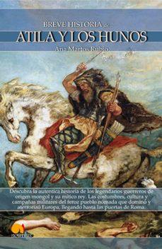 atila y los hunos, breve historia-ana martos rubio-9788499670164