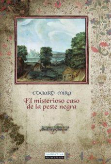 el misterioso caso de la peste negra-eduardo mira-9788499673264