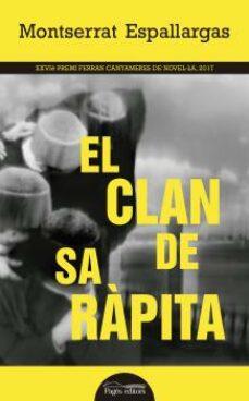 Libros de audio gratis sin descarga EL CLAN DE SA RÀPITA MOBI de MONTSERRAT ESPALLARGAS (Spanish Edition) 9788499759364