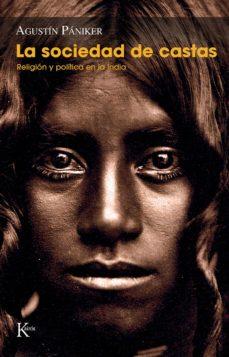 la sociedad de castas (ebook)-agustin paniker-9788499884264