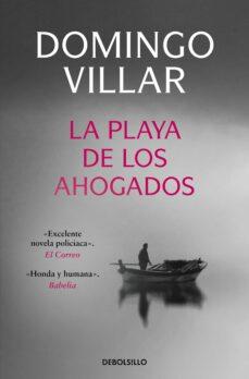 Prime de eBook gratis LA PLAYA DE LOS AHOGADOS 9788499892764 PDF iBook de DOMINGO VILLAR (Spanish Edition)