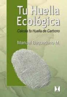 Noticiastoday.es Tu Huella Ecologica: Calcula Tu Huella De Carbono (2ª Ed) Image