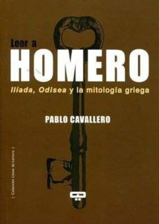 Garumclubgourmet.es Leer A Homero: Iliada, Odisea Y La Mitologia Griega Image