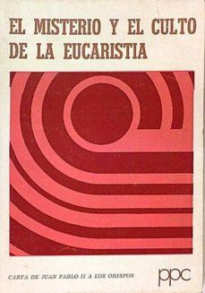 Chapultepecuno.mx El Misterio Y El Culto De La Eucaristía. Carta De Juan Pablo Ii A Los Obispos Image