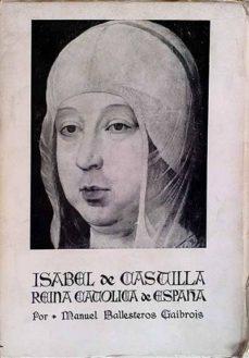 Javiercoterillo.es Isabel De Castilla. Reina Católica De España Image