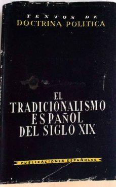 EL TRADICIONALISMO ESPAÑOL DEL SIGLO XIX - V.V.A.A.   Triangledh.org