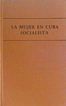 Srazceskychbohemu.cz La Mujer En Cuba Socialista Image