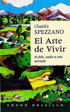 EL ARTE DE VIVIR - CHARLES SPEZZANO. |
