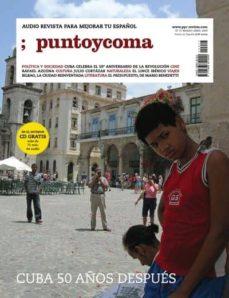 Srazceskychbohemu.cz Punto Y Coma: Audio Revista Para Mejorar Tu Español Nº 17 (Marzo- Abril 2009): Cuba 50 Años Despues Image