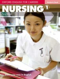 oxford english for careers nursing 1 student s book-9780194569774