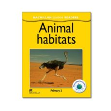 Se reserva en pdf para descarga gratuita. MACMILLAN SCIENCE READERS: 3 ANIMAL HABITATS (Spanish Edition) 9780230404274