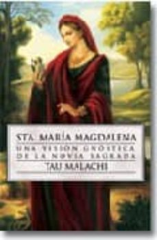 Curiouscongress.es Sta Maria Magdalena: Una Vision Gnostica De La Novia Sagrada Image