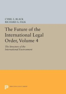 the future of the international legal order, volume 4 (ebook)-9781400873074