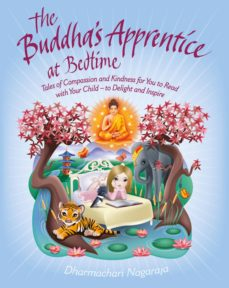 the buddha's apprentice at bedtime (ebook)-dharmachari nagaraja-9781780286174