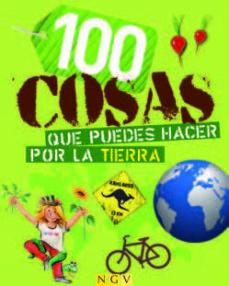 Lofficielhommes.es 100 Cosas Que Puedes Hacer Por La Tierra Image