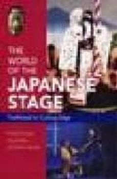 a guide to the japanese stage: from traditional to cutting edge-ronald cavaye-paul griffith-akihiko senda-9784770029874