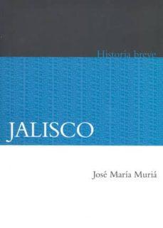 Mrnice.mx Breve Historia De Jalisco (2ª Ed.) Image