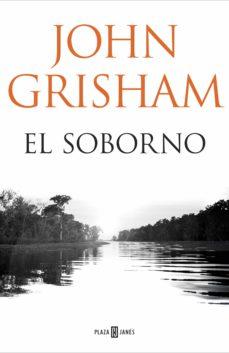 Descarga gratuita de libros de audio EL SOBORNO 9788401018374 de JOHN GRISHAM