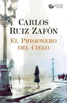 Audiolibros gratis sin descargar EL PRISIONERO DEL CIELO (SERIE EL CEMENTERIO DE LOS LIBROS OLVIDADOS, 3) in Spanish de CARLOS RUIZ ZAFON 9788408163374