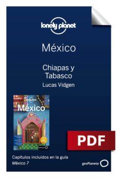 méxico 7_6. chiapas y tabasco (ebook)-9788408184874