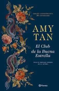 Descargar epub ebooks para ipad EL CLUB DE LA BUENA ESTRELLA (ED. 30º ANIVERSARIO) (Literatura española) de AMY TAN iBook RTF PDB