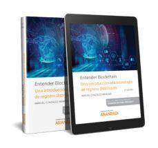Descargar libros pdf ENTENDER BLOCKCHAIN. UNA INTRODUCCIÓN A LA TECNOLOGÍA DE REGISTRO DISTRIBUIDO MOBI 9788413092874 de MANUEL GONZALEZ-MENESES ROBLES