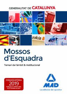 Descarga gratuita de audiolibros del Reino Unido MOSSOS D`ESQUADRA. TEMARI DE L´ÀMBIT B: INSTITUCIONAL  in Spanish de  9788414232774