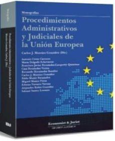Descargar PROCEDIMIENTOS ADMINISTRATIVOS Y JUDICIALES DE LA UNION EUROPEA gratis pdf - leer online