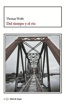 Descargar ebook kostenlos deutsch DEL TIEMPO Y EL RIO 9788415216674 de THOMAS WOLFE ePub PDB (Literatura española)