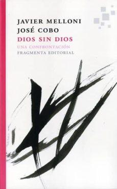 Emprende2020.es Dios Sin Dios: Una Confrontacion Image