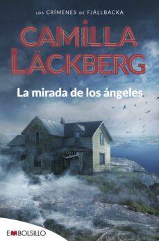 Costosdelaimpunidad.mx La Mirada De Los Angeles (Serie Fjällbacka 8) Image