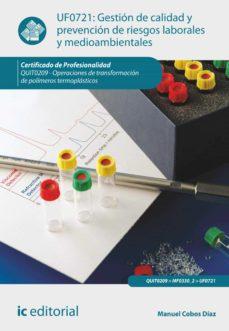 gestión de calidad y prevención de riesgos laborales y medioambientales. quit0209 (ebook)-manuel cobos diaz-9788416173174