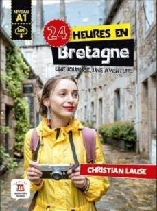 Descargar libro de amazon a nook 24 HEURES EN BRETAGNE + MP3 DESCARGABLE (Spanish Edition) de  9788416657674