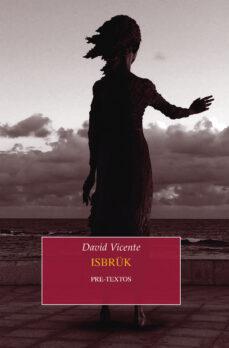 Ebook gratis descargar ebook ISBRUK de DAVID VICENTE 9788416906574 (Spanish Edition) MOBI ePub