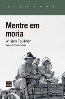Descargar ebook italiano pdf MENTRE EM MORIA in Spanish 9788416987474