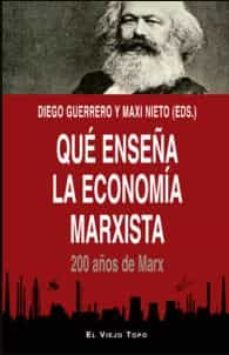 Descargar QUE ENSEÃ'A LA ECONOMIA MARXISTA gratis pdf - leer online