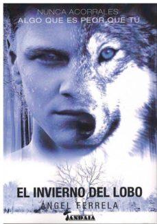 Descargas de libros de audio para iPad gratis EL INVIERNO DEL LOBO 9788417393274 (Spanish Edition) de ANGEL FERRELA FB2 iBook