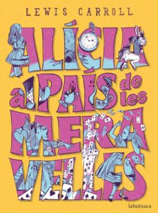 Descarga de foro de ebooks ALICIA AL PAIS DE LES MERAVELLES (Literatura española) FB2 9788417420574