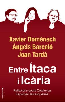entre itaca i icaria: reflexions sobre catalunya, espanya i les esquerres-xavier domenech-joan tarda-9788417541774